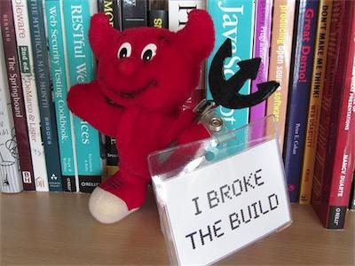 I broke the build
